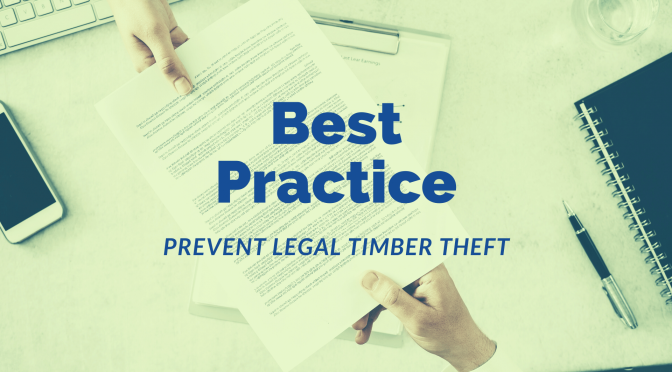 Get insights on how to best draft a solid contract to prevent legal timber thefts